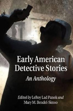 Early American Detective Stories : An Anthology