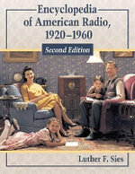 Encyclopedia of American Radio, 1920-1960 : v.2 - Luther F. Sies