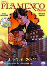 Mel Bay's Flamenco Guitar : Basic Techniques/Tecnicas Basicas - Juan Serrano