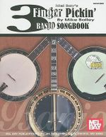 Mel Bay's 3 Finger Pickin' Banjo Songbook - Mike Bailey
