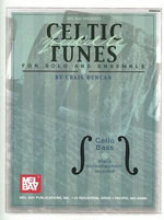 Celtic Fiddle Tunes for Solo and Ensemble : Cello Bass, Piano Accompaniment Included - Dr Craig Duncan