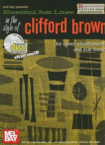 Essential Jazz Lines in the Style of Clifford Brown, B-Flat Instruments Edition : Guitar Edition - Corey Christiansen