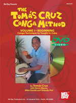 The Toms Cruz Conga Method, Volume I : Beginning: Conga Technique as Taught in Cuba - Tomas Cruz