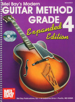 Guitar Method Grade 4 : Expanded Edition : 2 CDs Included! - Mel Bay Publications Inc.