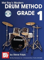 Drum Method Grade 1 : CD Included! - Steve Fidyk