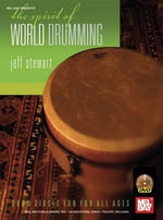 Spirit of World Drumming - Jeff Stewart