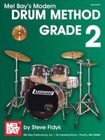 Modern Drum Method : Grade 2 - Steve Fidyck