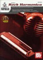 Mel Bay's Rock Harmonica : Power Licks, High-end Licks & Speed Licks! - David Barrett
