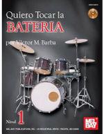 Quiero Tocar La Bateria Book/CD Set - Victor Barba