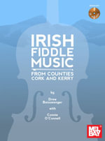 Irish Fiddle Music from Counties Cork and Kerry - Drew Beisswenger
