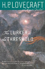 The Lurker at the Threshold - H. P. Lovecraft