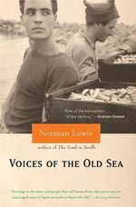 Voices of the Old Sea - Norman Lewis