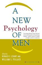 A New Psychology of Men - Ronald F. Levant
