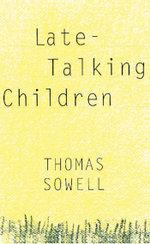 Late-Talking Children - Thomas Sowell