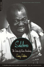 Satchmo : The Genius of Louis Armstrong - Gary Giddins
