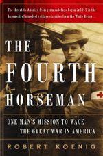 The Fourth Horseman - Robert Koenig