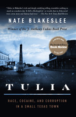 Tulia : Race, Cocaine, and Corruption in a Small Texas Town - Nate Blakeslee