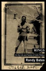 Rings : On the Life and Family of a Southern Fighter - Randy Bates