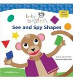 Baby Einstein : See and Spy Shapes :  See and Spy Shapes
