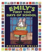 Emily's First 100 Days of School - Rosemary Wells
