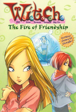 W.I.T.C.H. : The Fire of Friendship with Cards : Book 4 - Elizabeth Lenhard