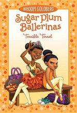 Terrible Terrel : Sugar Plum Ballerinas (Quality) - Whoopi Goldberg