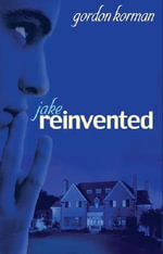 Jake, Reinvented - Gordon Korman