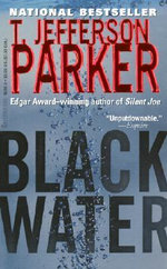 Black Water : A Merci Rayborn Novel - T. Jefferson Parker