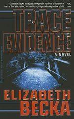 Trace Evidence - Elizabeth Becka