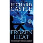 Frozen Heat : Nikki Heat Series : Book 4 - Richard Castle