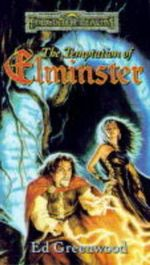 The Temptation of Elminster : Forgotten Realms Ser.: Elminster Ser. - Ed Greenwood