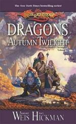 Dragonlance : Dragons of Autumn Twilight : Dragonlance Chronicles : Book 1 - Margaret Weis