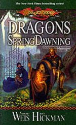 Dragonlance : Dragons of Spring Dawning : Dragonlance Chronicles : Book 3 - Margaret Weis