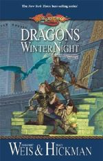 Dragonlance : Dragons of a Winter Night : Dragonlance Chronicles : Book 2 - Margaret Weis