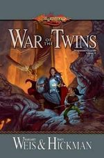 War of the Twins : Legends 2 - Margaret Weis