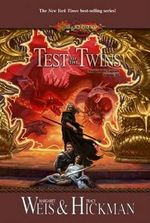 Test of the Twins : Legends 3 - Margaret Weis