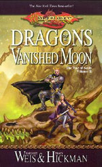 Dragons Of A Vanished Moon :  War of Souls : Book 3 - Margaret Weis