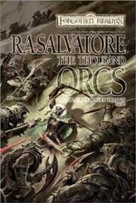 The Thousand Orcs : Hunter's Blades Trilogy - R. A. Salvatore
