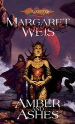 The Dark Disciple : Amber and Ashes v. 1 - Margaret Weis
