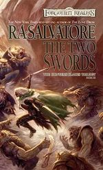 The Two Swords : The Hunter's Blades Trilogy, Book III - R.A. Salvatore