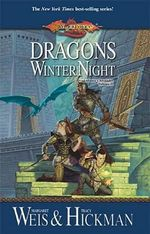 Dragons of Winter Night : Chronicles, Volume Two - Tracy Hickman