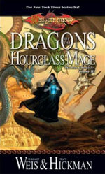 Dragonlance : Dragons of the Hourglass Mage : Dragonlance Chronicles : Book 3 - Margaret Weis