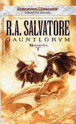Gauntlgrym : Neverwinter, Book 1 (Neverwinter Nights) - R. A. Salvatore