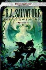 Neverwinter : Neverwinter Nights Trilogy, Book II - R A Salvatore