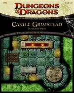 Castle Grimstead - Dungeon Tiles : A Dungeons & Dragons Accessory - Wizards RPG Team