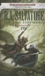 The Last Threshold : Neverwinter Saga : Book IV - R. A. Salvatore