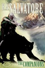 The Companions : The Sundering, Book I - R. A. Salvatore