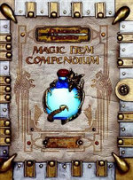 D&D Premium 3.5 Ed. Magic Item Compendium : Extraordinary Devices and Ingenious Contraptions f... - Wizards RPG Team