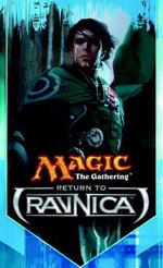 Return to Ravnica : The Secretist, Part One - Doug Beyer