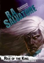 Rise of the King : Companions Codex Series : Book 2 - R. A. Salvatore